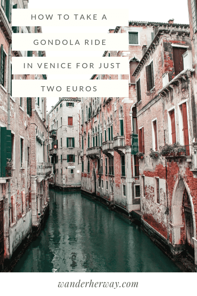 How to Take a Gondola Ride in Venice for Two Euros
