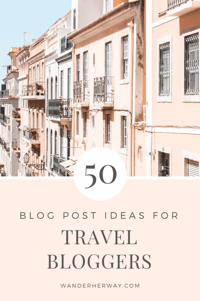 Travel Blog Post Ideas