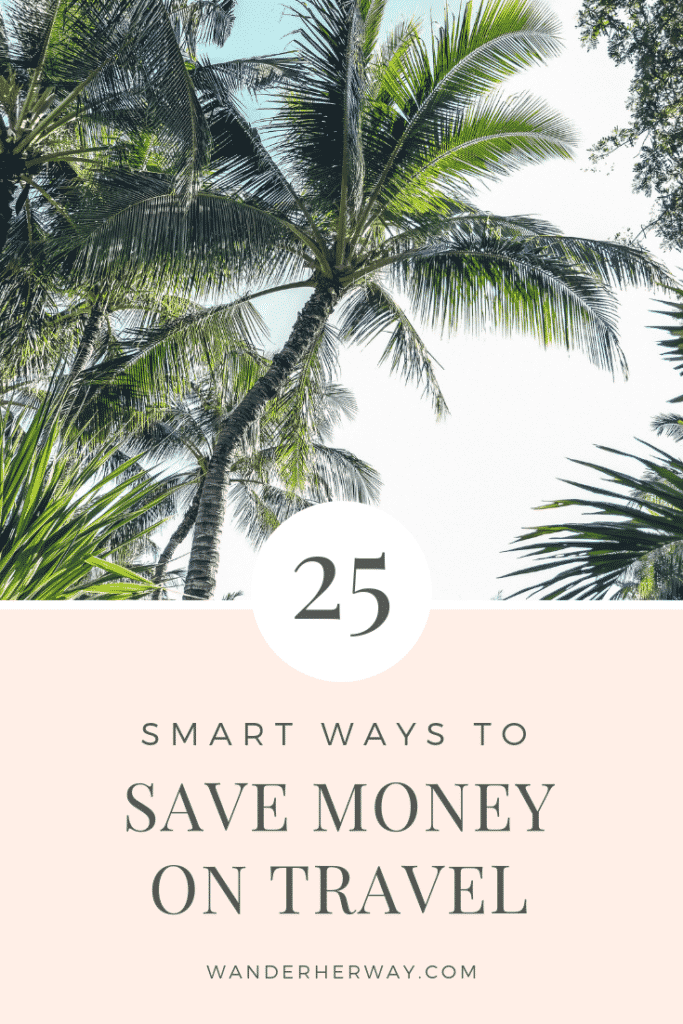 25 Ways to Save Money on Travel