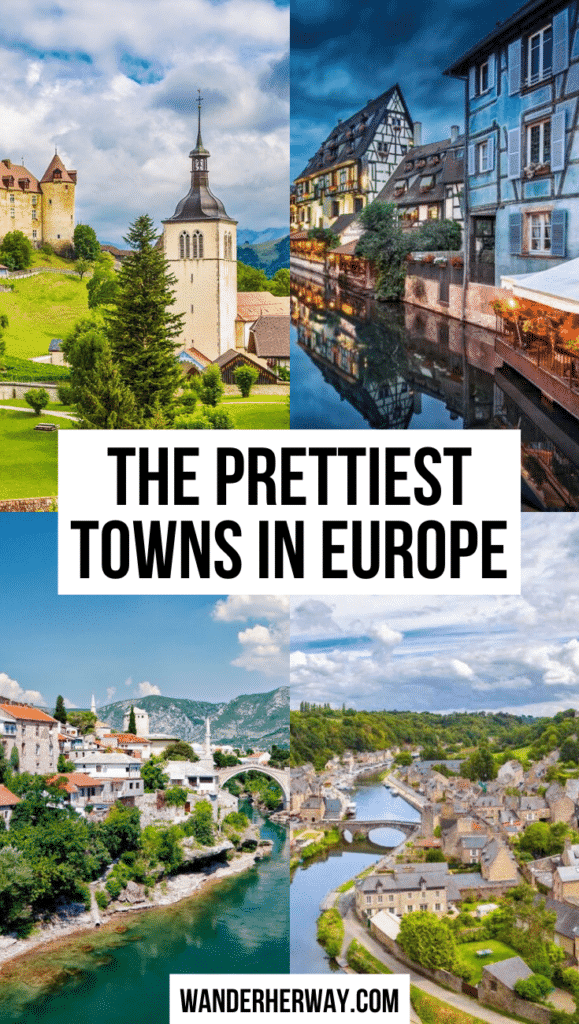 The Prettiest Fairytale Towns in Europe