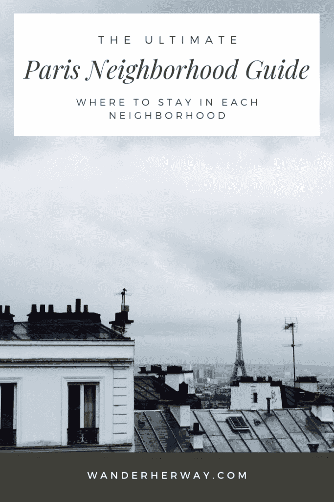 Paris Neighborhood Guide