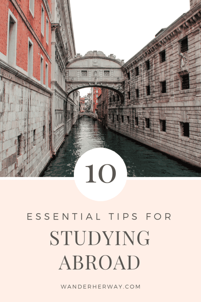 10 Essentials Tips for Studying Abroad