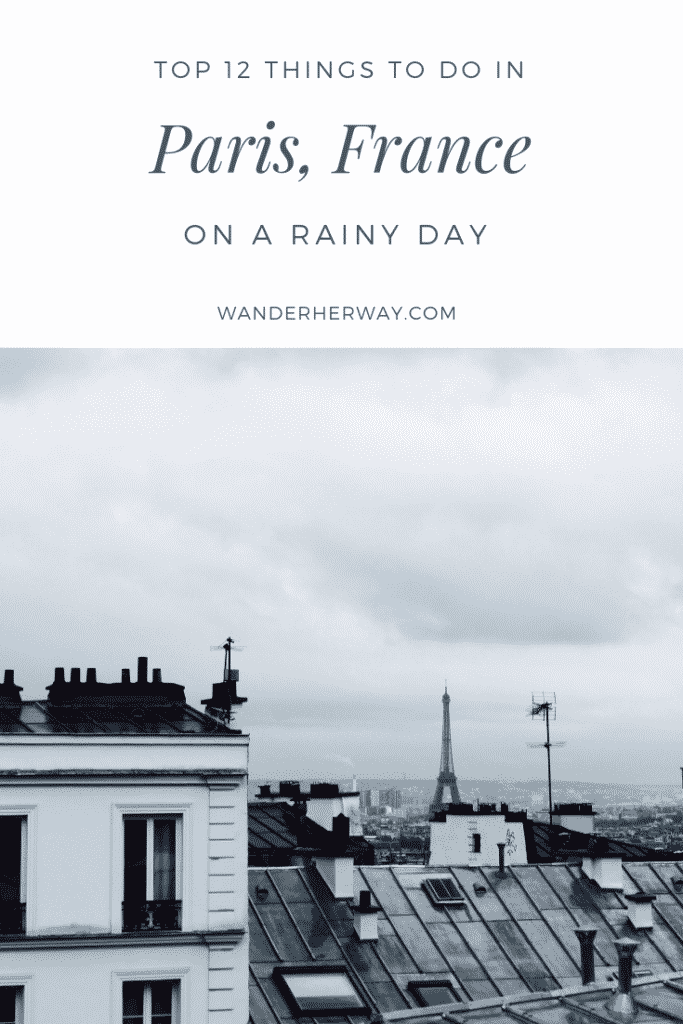 What to Do on a Rainy Day in Paris