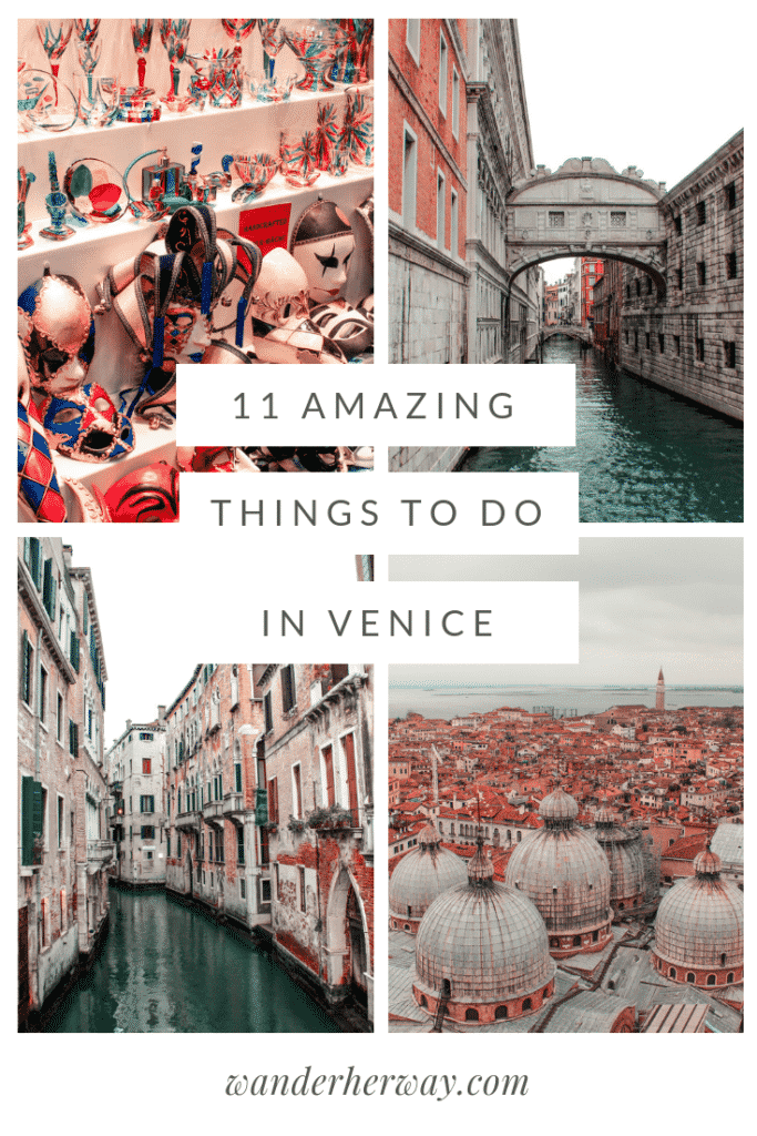 11 Amazing Things to Do in Venice