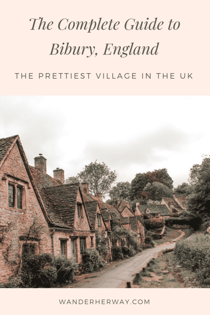 The Complete Guide to Bibury, England