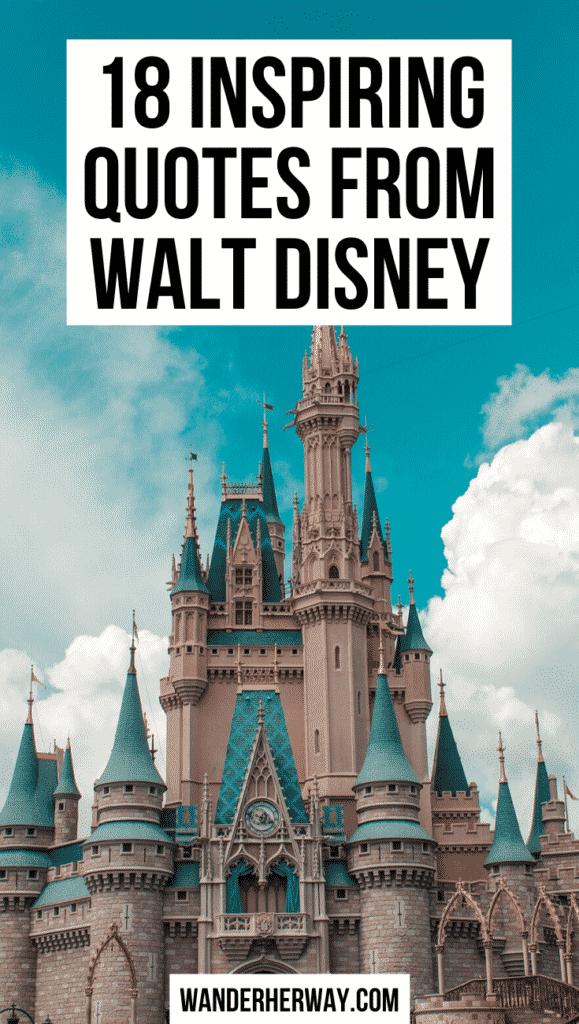 18 Inspiring Walt Disney Quotes