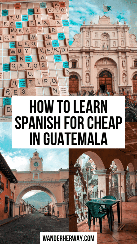 How to Learn Spanish in Guatemala