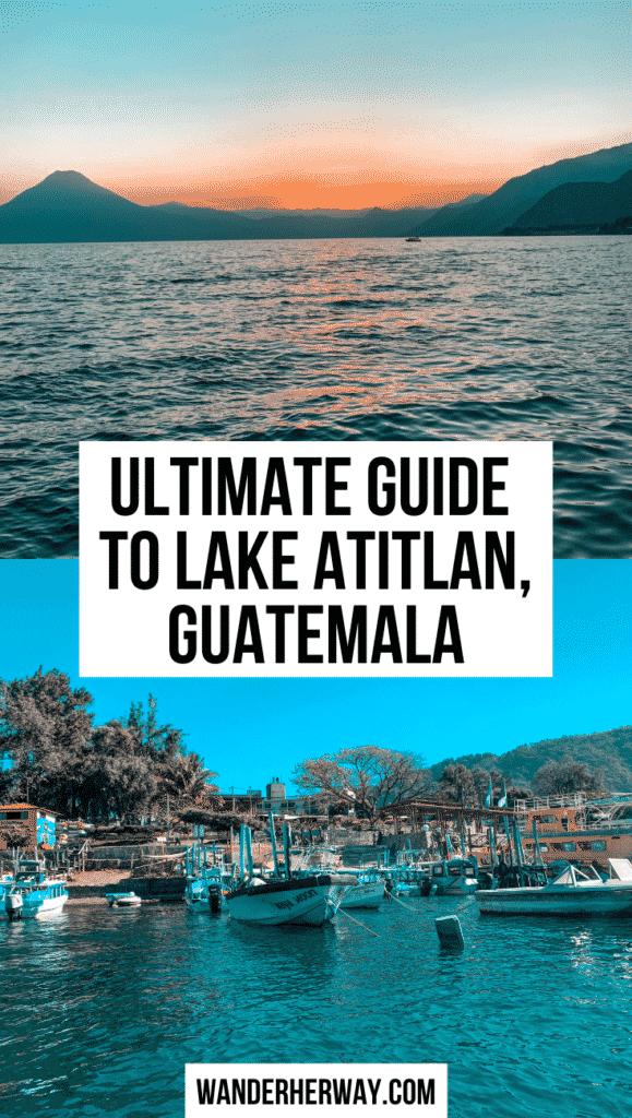 Ultimate Guide to Lake Atitlan, Guatemala