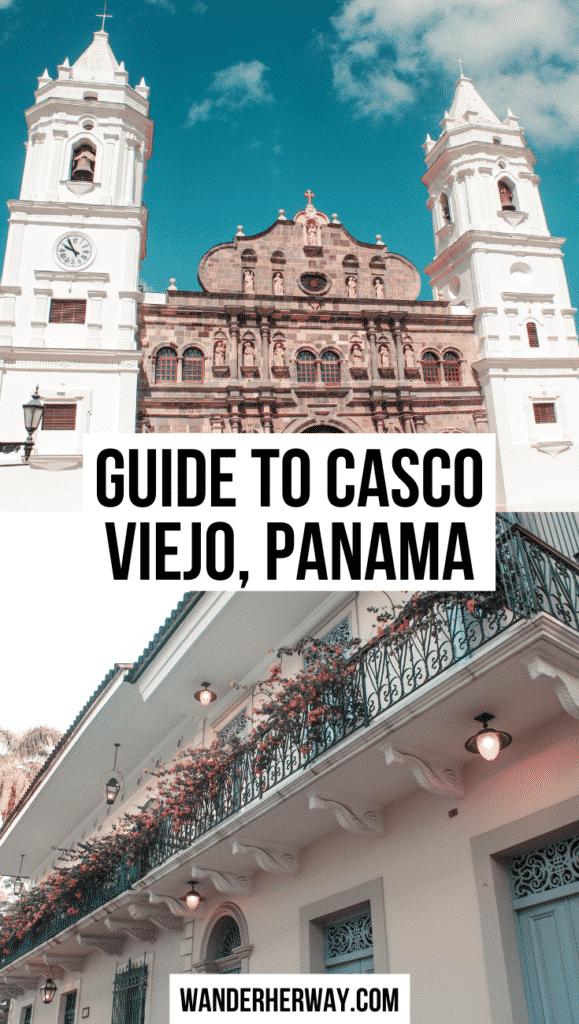Guide to Casco Viejo