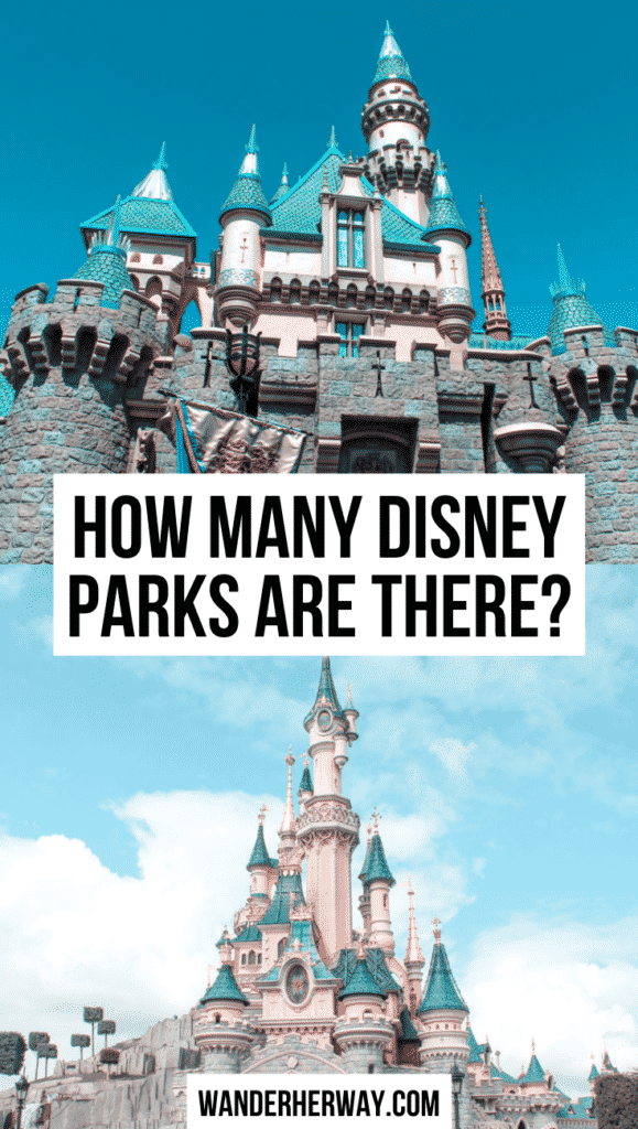 How Many Disney Parks Are There