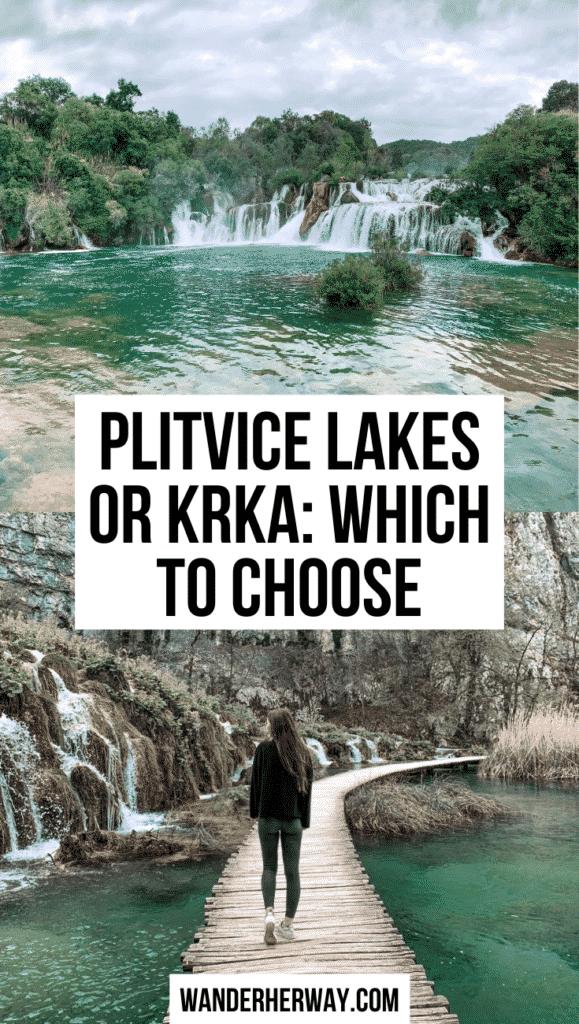Plitvice Lakes or Krka National Park