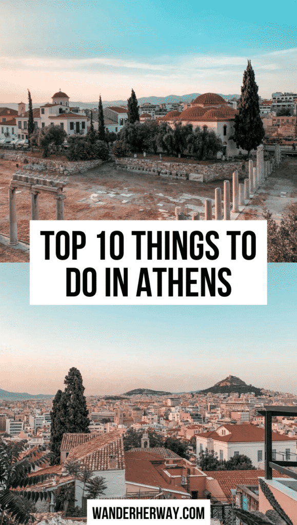 Top 10 Things to Do in Athens, Greece