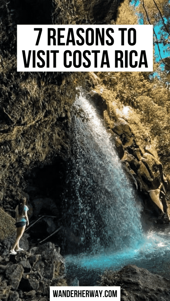 7 Reasons to Visit Costa Rica