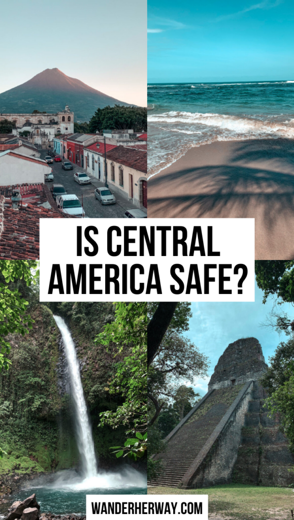 Is It Safe to Travel to Central America